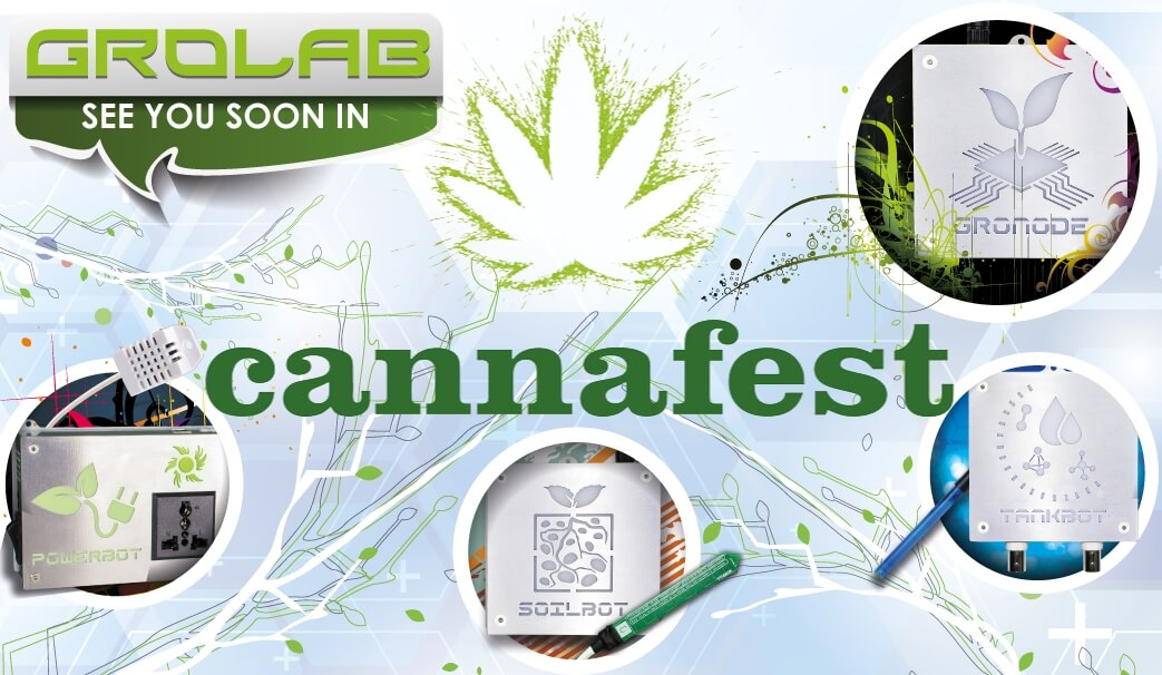 "GroLab™ flyer for Cannafest 2016, a text balloon on the top-left corner with GroLab™ logo and the text ""see you soon in"", Cannafest logo on the center surround by GroLab™ modules (GroNode, PowerBot, TankBot and SoilBot)"