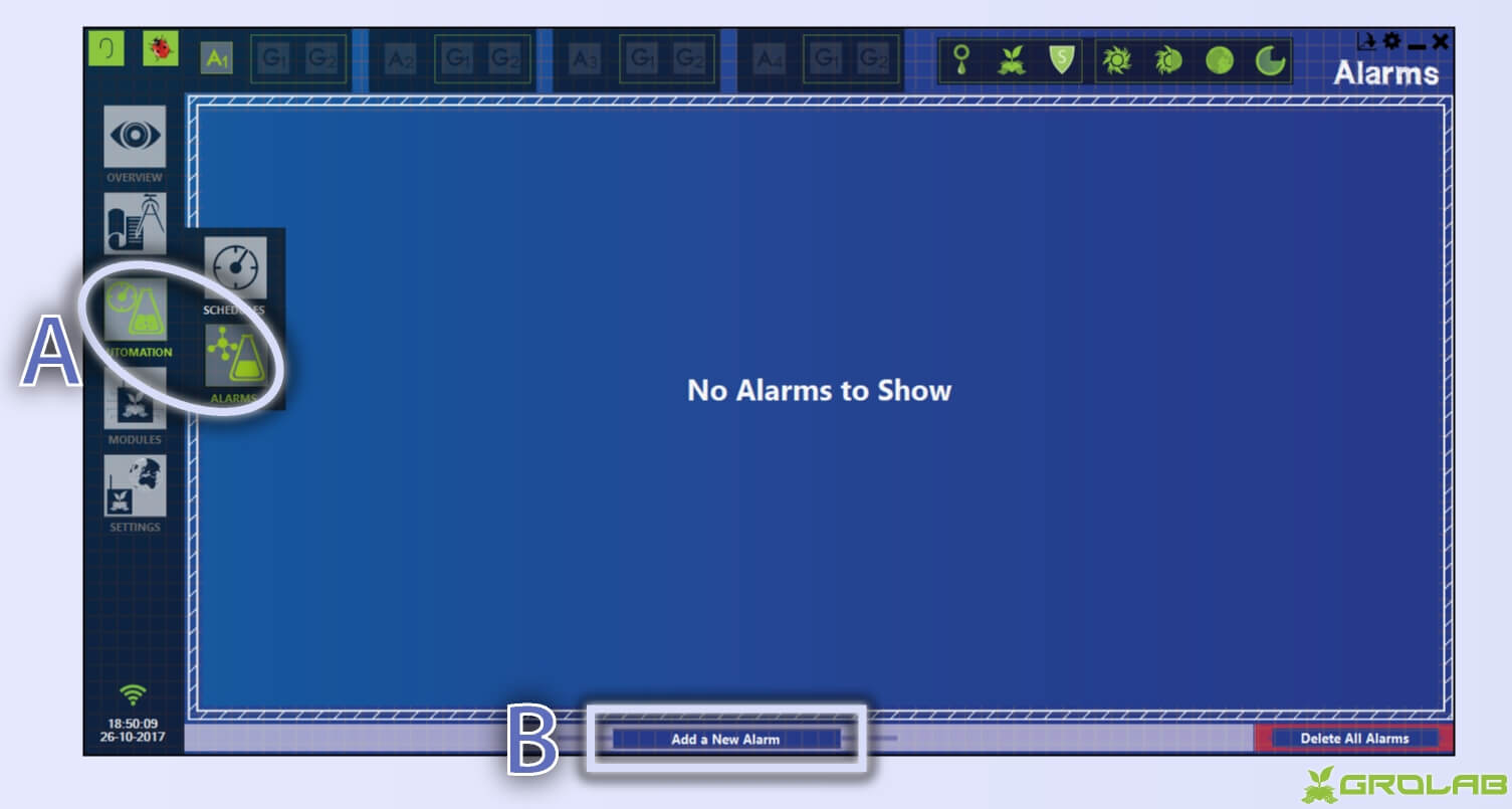 "Instructions to access Alarm creator wizard: A-With GroLab™ Software open on the main menu, mouse hover automation icon from left panel and click on the alarms section button; B-Click on ""Add a New Alarm"" button on the center of bottom area."